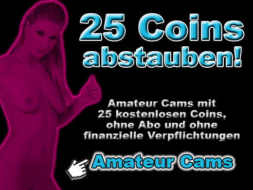 25 Coins gratis für Webcam Sex